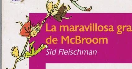descargar libro la maravillosa granja de mcbroom juntando m 225 s letras quot la maravillosa granja mcbroom quot de sid fleischman humor y absurdo para