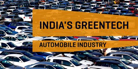 Mba In Automobile Industry by Opportunities In India S Greentech Automobile Industry
