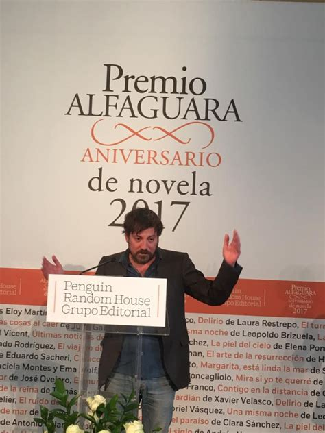 rendicin premio alfaguara de el escritor espa 241 ol ray loriga ha sido galardonado con el premio alfaguara de novela 2017
