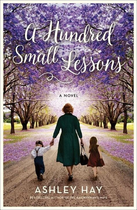 a hundred small lessons a novel books a hundred small lessons by hay wordsville