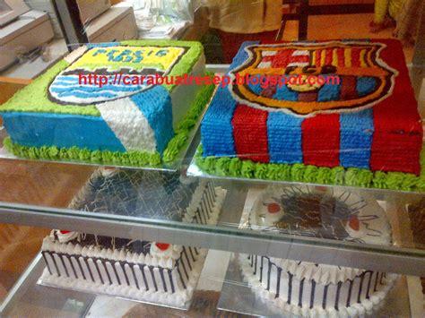 cara membuat kue ulang tahun lapangan bola cara membuat kue ulang tahun anak sederhana resep