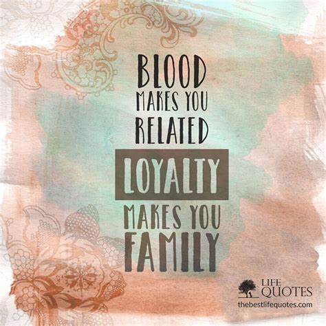 blood makes you related loyalty makes you family tattoo blood makes you related loyalty makes you family the
