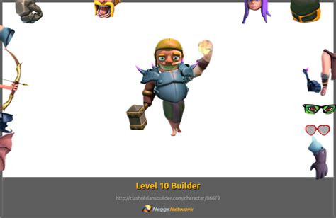 clash of clans troop characters level 10 builder character clash of clans builder