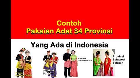 pakaian adat  provinsi  indonesia  keterangannya