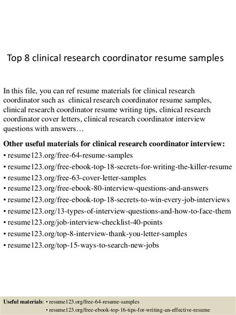 Clinical Research Cover Letter by Top 8 Clinical Research Coordinator Resume Sles