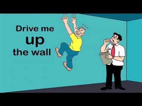 Drive Up The Wall | voa burmese american idioms wall youtube