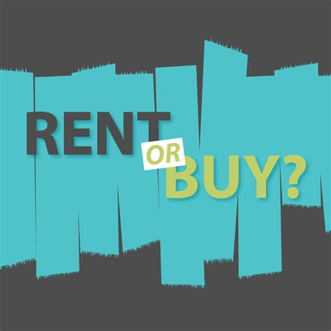 should i buy a house or rent an apartment should you rent or buy a house 28 images to rent or to buy a house infographic