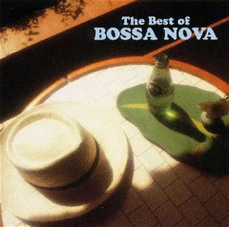 best of bossa ボサ ノヴァ ベスト cdjournal