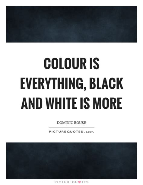 quotes for black colour black and white quotes sayings black and white picture