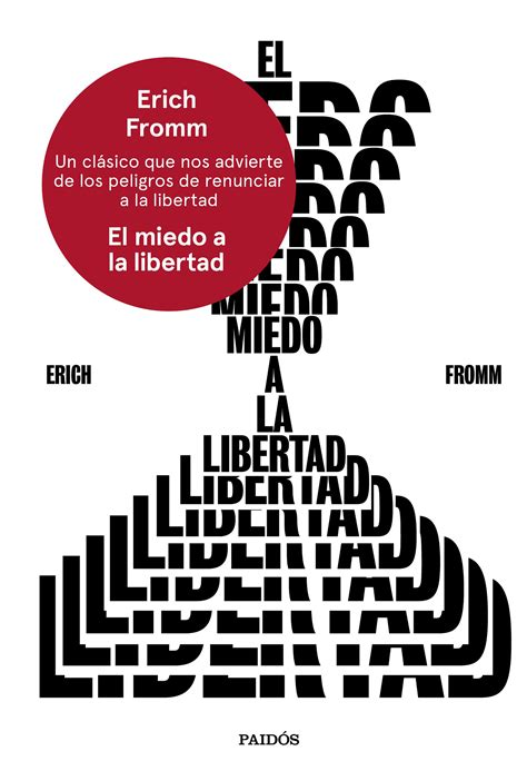 el miedo a la el miedo a la libertad planeta de libros