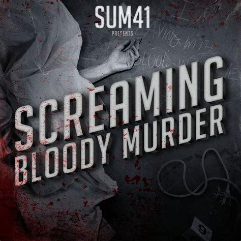 best my bloody album only the best mus1k sum 41 screaming bloody 2011