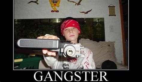 Wannabe Gangster Meme - 49 best images about funny jokes on pinterest funny baby