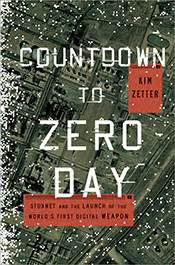 zero hour wired dangerous books an unprecedented look at stuxnet the world s