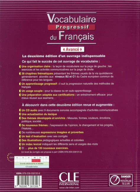 libro vocabulaire explique du francais livre vocabulaire progressif du fran 231 ais avanc 233 avec 390 exercices cd audio