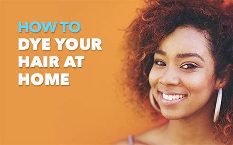 how to dye your hair at home shoprite health