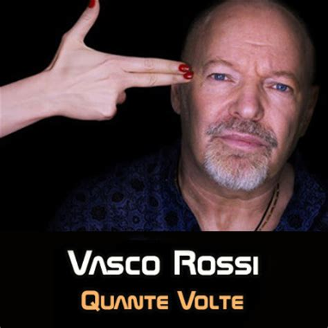 anymore vasco testo v quante volte mp3 txt