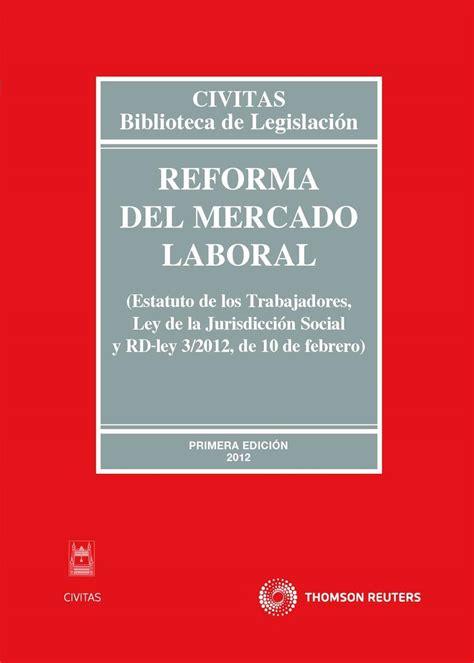 reforma laboral 2012 civitas departamento de redaccin