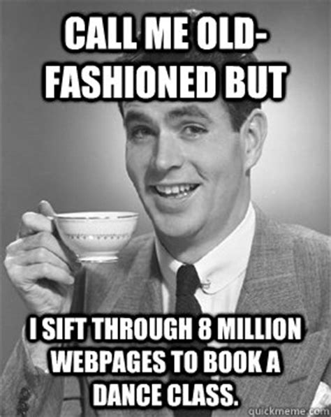 Old Time Meme - old fashioned pictures with funny sayings memes