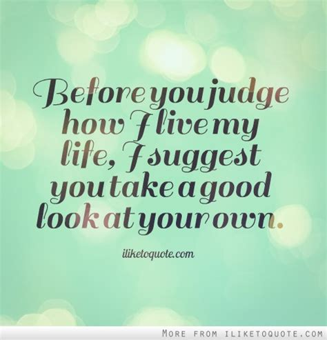 how to judge by what they look like books look at yourself before judging others quotes quotesgram