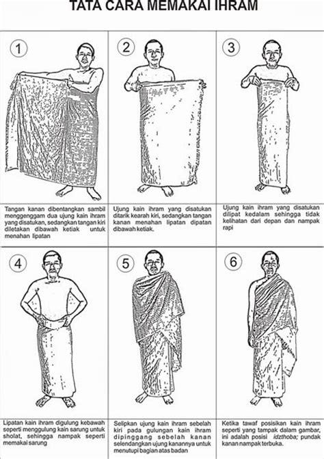 Cara Mengenakan The Ihram How Should I Wear It And
