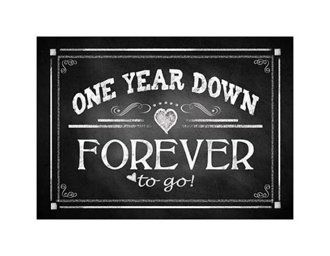 "Printable 1st Anniversary ""ONE year down FOREVER to go"