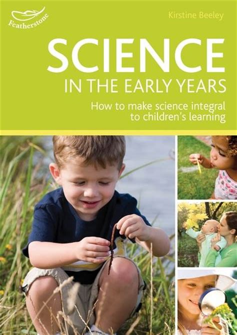 themes for early years education science in the early years foundation stage hundreds of