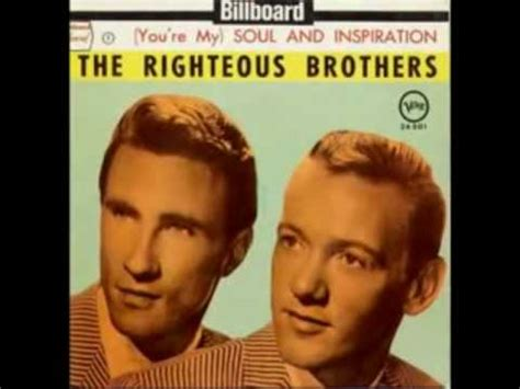 the righteous brothers youre my soul and inspiration righteous brothers you re my soul inspiration 1966