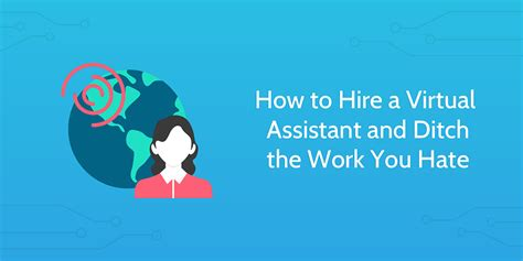 How To Hire An Assistant Manager How To Hire A Assistant And Ditch The Work You