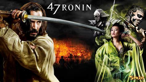47 Ronin 2013 Full Movie 47 Ronin George Spigot S Blog