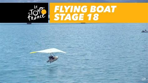 flying boat on the lake stage 18 tour de france 2017 - Flying Boat Tour De France