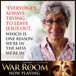 war room war room quote everyone s always trying to leave jesus out which is one reason we re in the