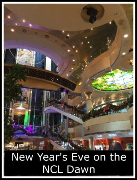 eve of a new dawn new year s eve on the ncl dawn