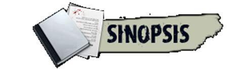 membuat sinopsis novel sinopsis pengertian fungsi cara membuat contoh