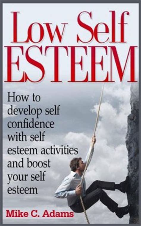 self confidence book for create self esteem build confidence overcome fear and overcome anxiety books low self esteem how to develop self confidence with self