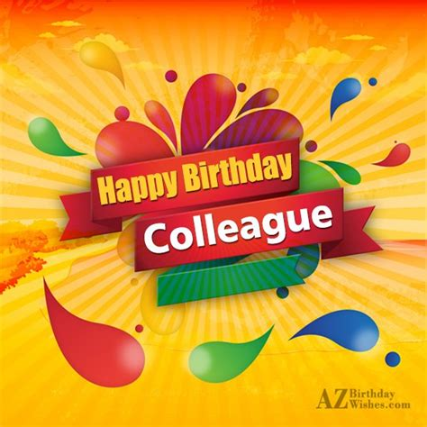 Happy Birthday Wishes To Colleague Birthday Wishes For Colleague