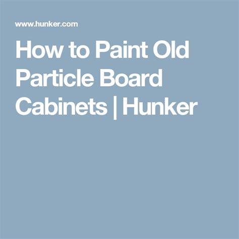 how to paint particle board cabinets best 20 particle board ideas on osb board