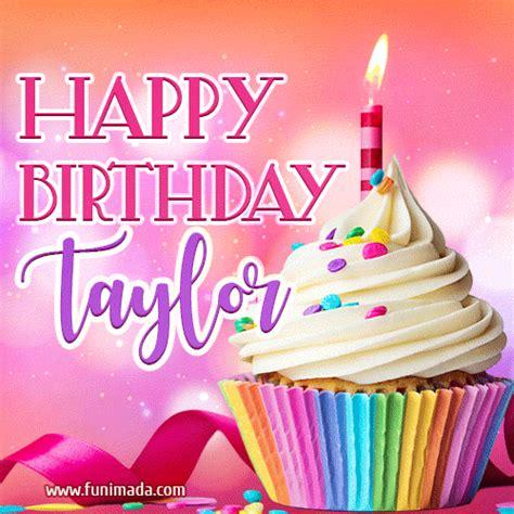 happy birthday taylor lovely animated gif   funimadacom