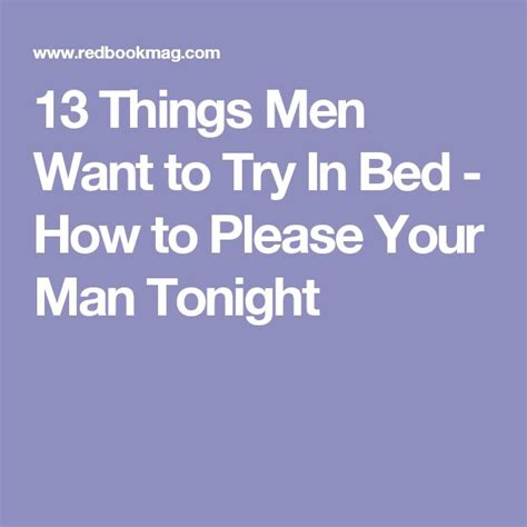 what a man wants in bed 25 best men in bed ideas on pinterest attic playroom