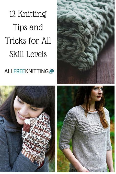 knitting tips 12 changing knitting tips and tricks