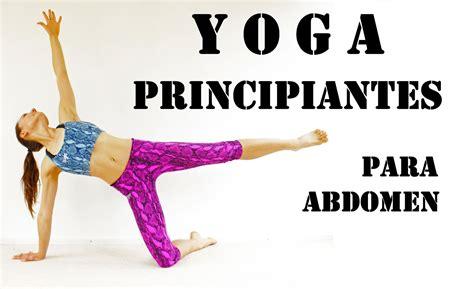imagenes yoga para principiantes elena malova yoga para principiantes adelgazar abdomen