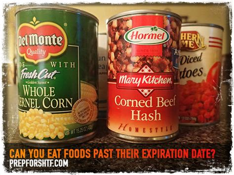 Shelf Of Canned Foods Past Expiration Date by Can You Eat Foods Past Their Expiration Date Survival