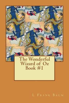 the wonderful wizard of oz books the wonderful wizard of oz book 1 book by l frank baum