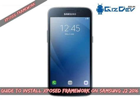 themes samsung j2 guide to install xposed framework on samsung j2 2016