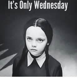 Wednesday Meme - 53 best wednesday memes images on pinterest wednesday