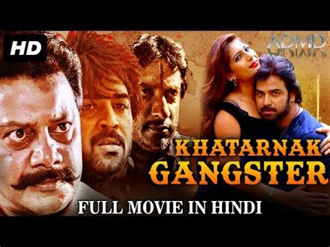 film gangster full khatarnak gangster full movie in hindi south dubbed
