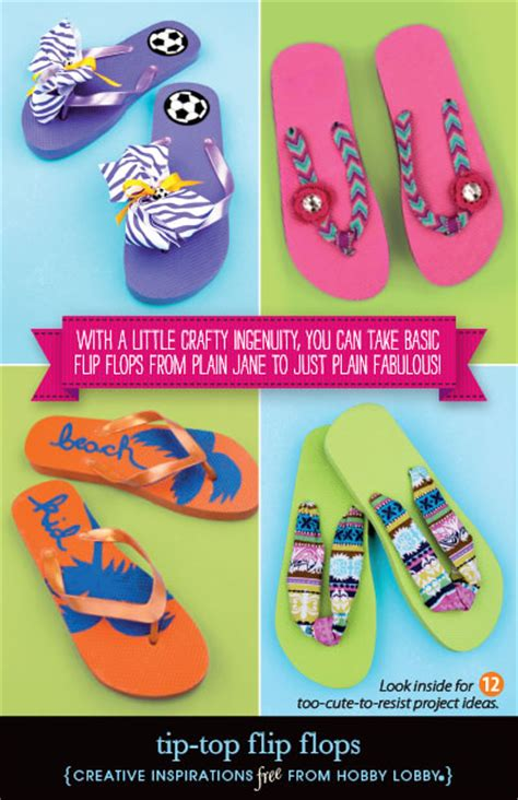 hobby craft projects hobbylobby projects tip top flip flops