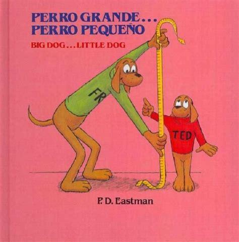 libro go dog go big literatura infantil los libros para ni 241 os m 225 s vendidos