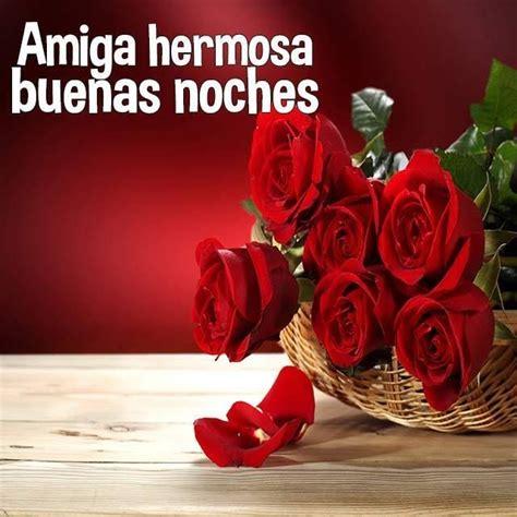 imagenes de rosas rojas de buenas noches buenas noches buenas noches pinterest buenas