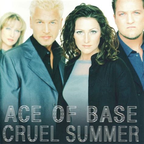 ace of base ace of base cruel summer lyrics genius lyrics