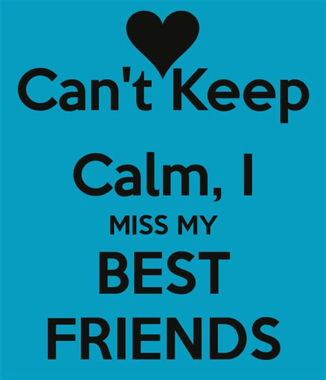 my best friend quotes i miss my best friend quotes quotesgram